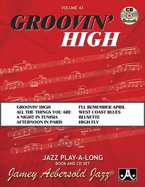 Groovin' High (Volume 43)