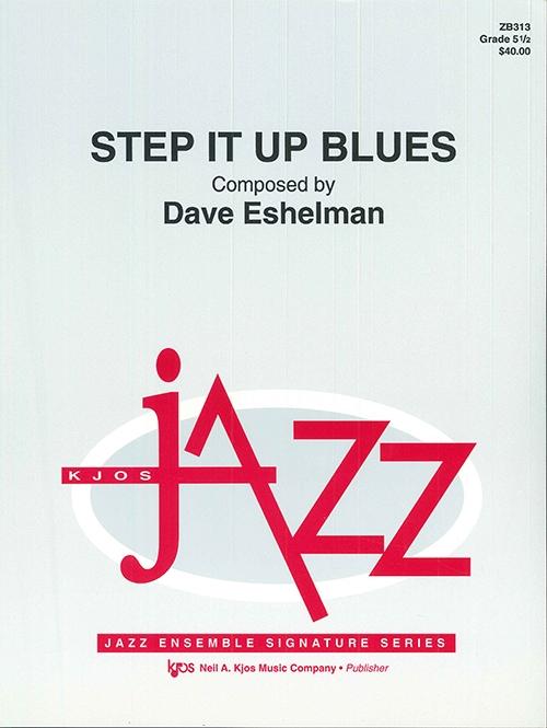 Step It Up Blues (Jazz Ensemble - Score and Parts)