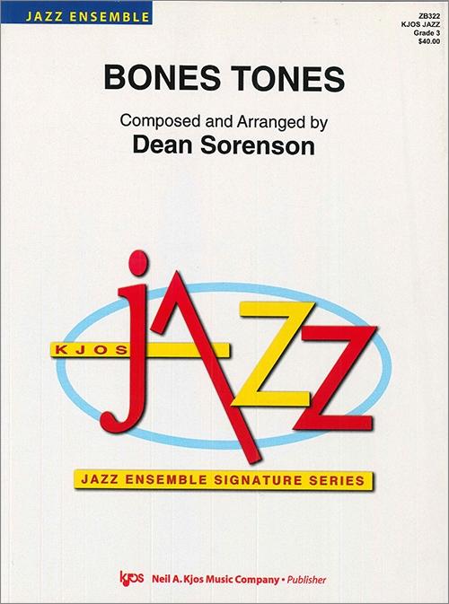 Bones Tones (Jazz Ensemble - Score and Parts)