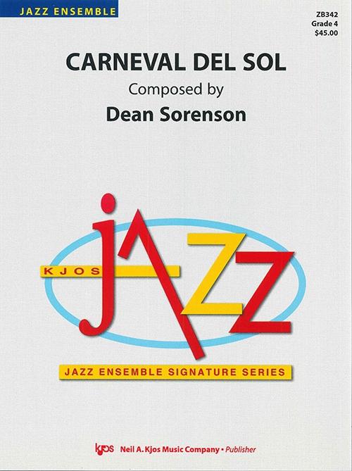 Carneval Del Sol (Jazz Ensemble - Score and Parts)