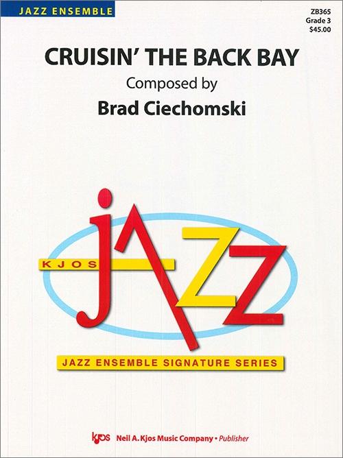 Cruisin' the Back Bay (Jazz Ensemble - Score and Parts)