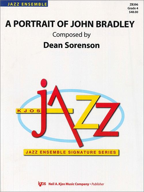 A Portrait of John Bradley (Jazz Ensemble - Score and Parts)