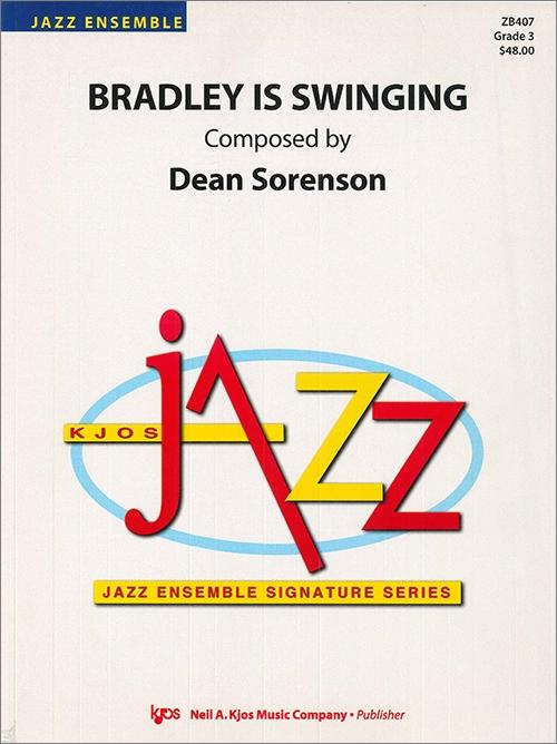 Bradley is Swinging (Jazz Ensemble - Score and Parts)