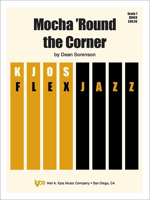 Mocha 'Round the Corner (Jazz Combo - Score and Parts)