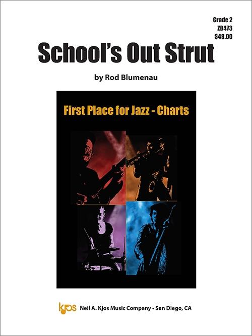School's Out Strut (Jazz Ensemble - Score and Parts)