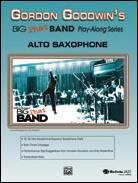 GORDON GOODWIN'S BIG PHAT BAND PLAY-ALONG (Alto Sax/CD)