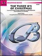 THREE O's OF CHRISTMAS, The (Concert Band)