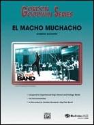 EL MACHO MUCHACHO (Gordon Goodwin)