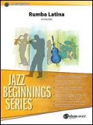 RUMBA LATINA (Jazz Beginnings)