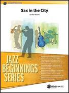 SAX IN THE CITY (Jazz Beginnings)