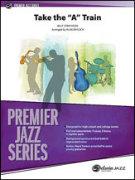 """TAKE THE """"A"""" TRAIN (Premier Jazz)"""