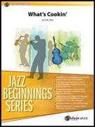WHAT'S COOKIN' (Jazz Beginnings)