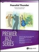 PEACEFUL THUNDER (Premier Jazz)