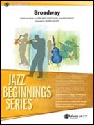 BROADWAY (Jazz Beginnings)