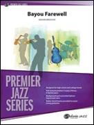 BAYOU FAREWELL (Premier Jazz)