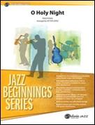 O HOLY NIGHT (Beginning Jazz Ensemble)