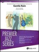 Gentle Rain (Jazz Ensemble – Score and Parts)