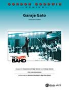 GARAJE GATO (Gordon Goodwin Jazz Ensemble)