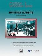 HUNTING WABBITS (Gordon Goodwin)