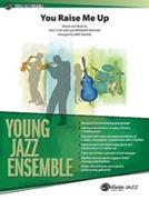YOU RAISE ME UP (Easy Jazz Ensemble)