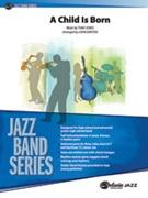 CHILD IS BORN, A (Intermediate Jazz Ensemble)