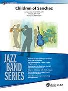 CHILDREN OF SANCHEZ (Intermediate Jazz Ensemble)