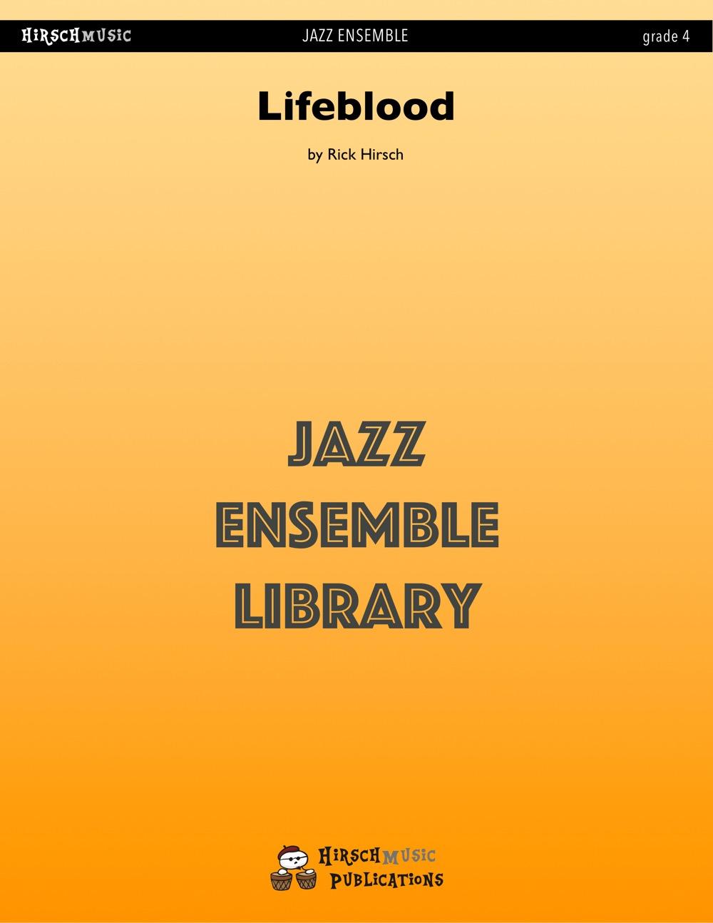 Lifeblood (Jazz Ensemble - Score and Parts)