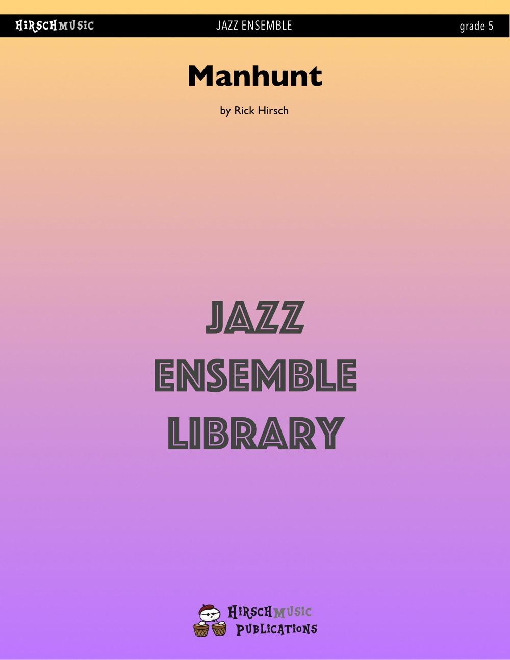 Manhunt (Jazz Ensemble - Score and Parts)