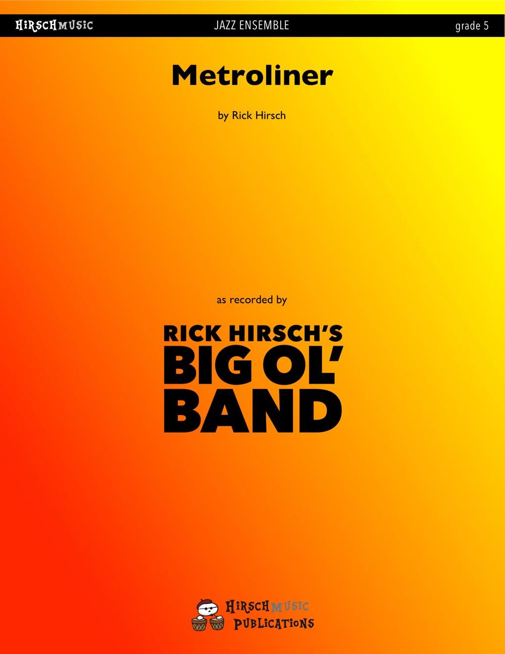 Metroliner (Jazz Ensemble - Score and Parts)