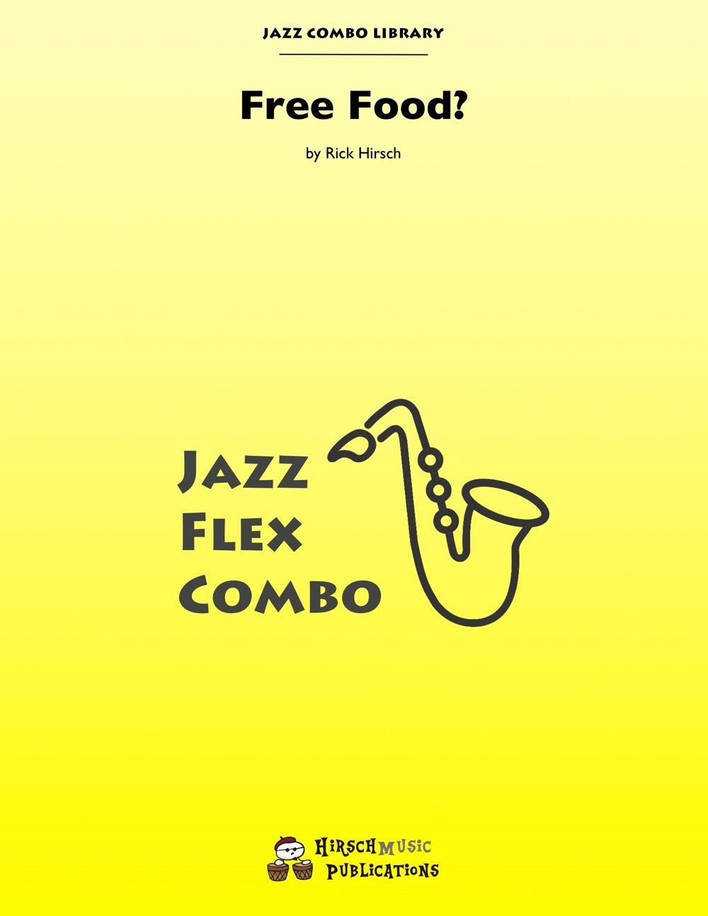 Free Food? (Jazz Combo)