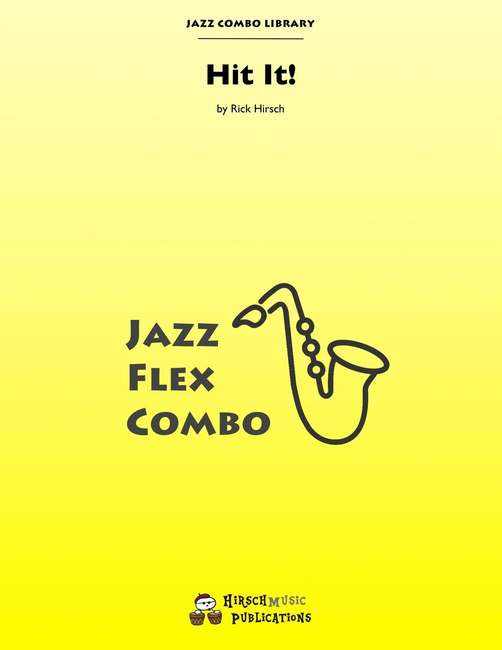 Hit It! (Jazz Combo)