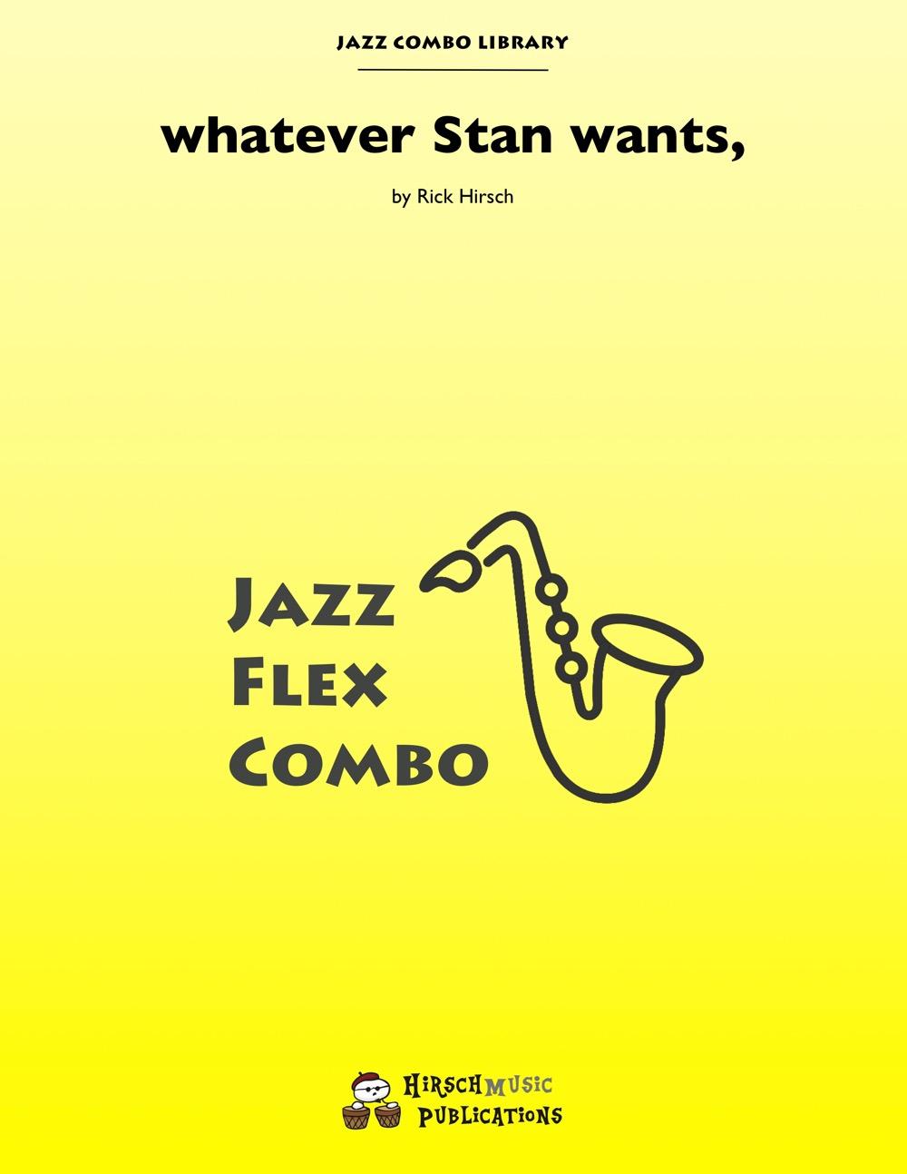 whatever Stan wants (Jazz Combo)