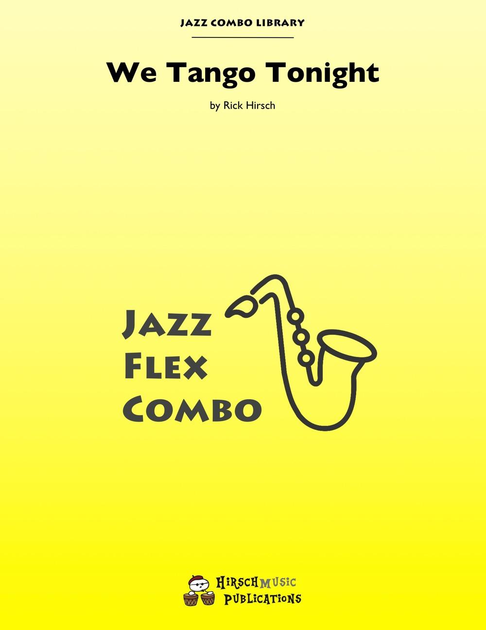We Tango Tonight (Jazz Combo)