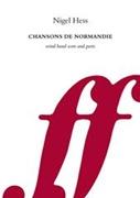 Chansons de Normandie (Concert Band - Score and Parts)