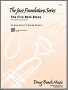 FIVE NOTE BLUES, The (Beginning Jazz Ensemble)