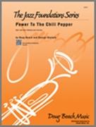 POWER TO THE CHILI PEPPER (Beginning Jazz Ensemble)
