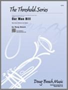 OUR MAN BILL (Intermediate Jazz Ensemble)
