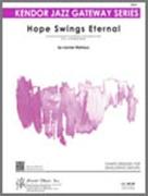 HOPE SWINGS ETERNAL (Easy Jazz Ensemble)