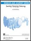 SWING SWANG SWUNG (Intermediate Jazz Ensemble)