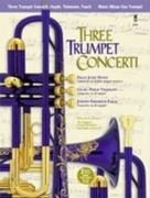 MUSIC MINUS ONE - THREE TRUMPET CONCERTI (B flat Trumpet & Orchestra)