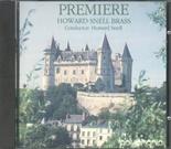 PREMIERE (Howard Snell Brass) CD